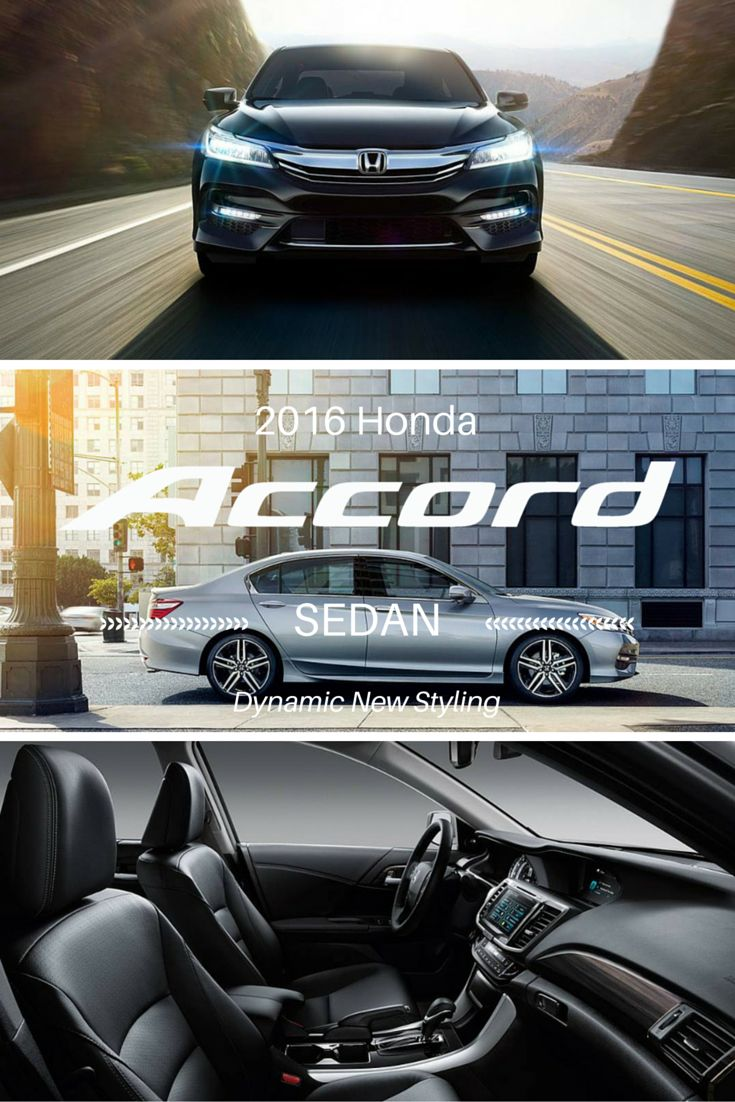 The 2016 Honda Accord has been restyled inside and out. Learn more about it