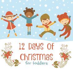 12 Days of Christmas for Toddlers - books and activities for your little ones!