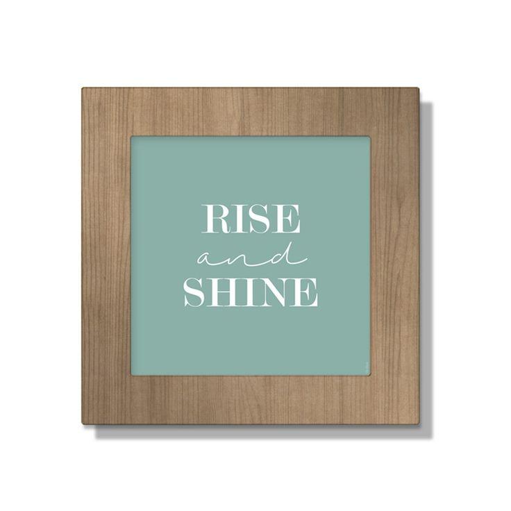Gravura Rise and Shine »  frases