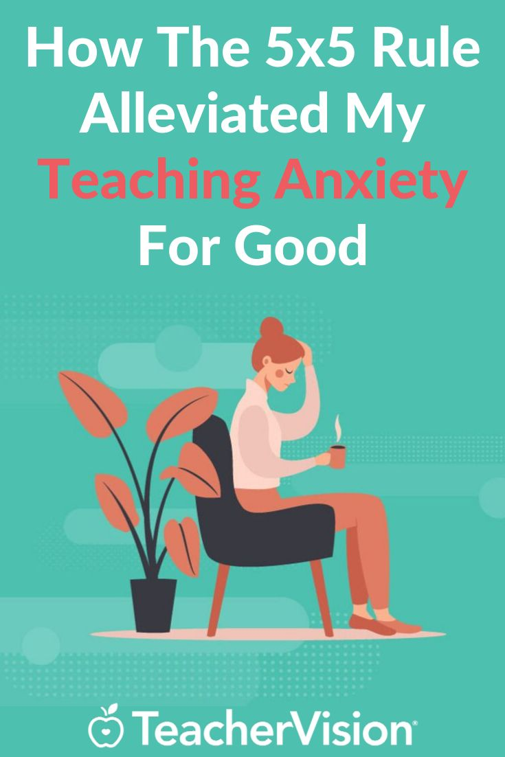 How The 5×5 Rule Got Rid Of My Teaching Anxiety For Good