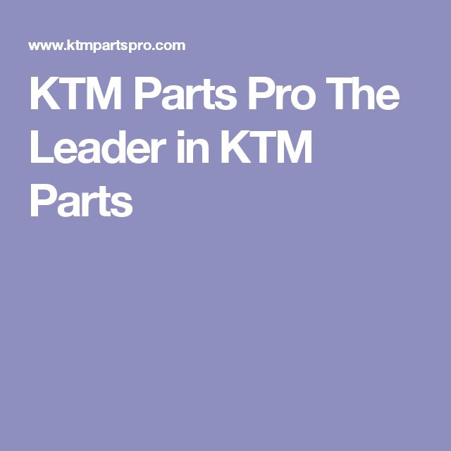 KTM Parts Pro The Leader in KTM Parts