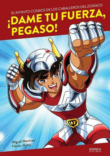 Libro: ¡Dame tu fuerza, Pegaso! de Diábolo Ediciones