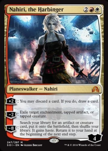"""Nahiri, the Harbringer Shadows over Innistrad Color: Multi-Color Type: Planeswalker Rarity: M Cost: 2RW Language: English """"+2: You may discard a card. If you do, draw a card. -2: Exile target enchantment, tapped artifact, or tapped creature. -8: Search your library for an artifact or creature card, put it onto the battlefield, then shuffle your library. It gains haste until end of turn. Return it to your hand at the beginning of the next end step.""""  mtg Magic the Gathering."""