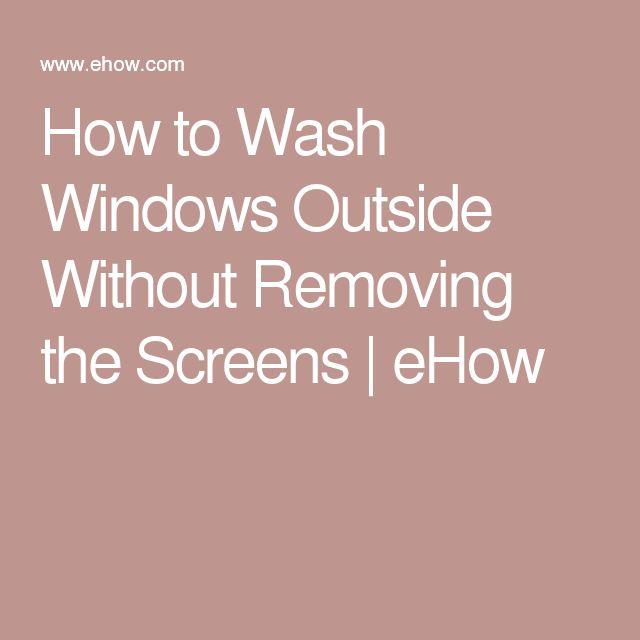 The 25 Best Outside Window Washing Ideas On Pinterest