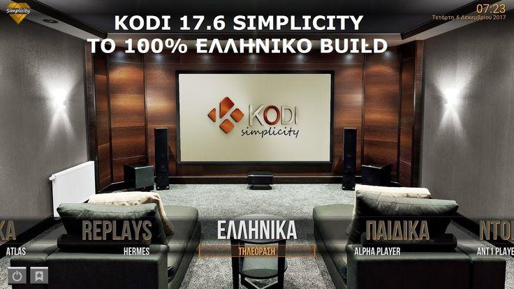 Kodi 17 - 17.6 Greek Tutorial - G.K.N.  Wizard - Simplicity Build - Ένα ...