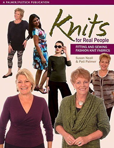 Knits for Real People: Fitting and Sewing Fashion  Knit Fabrics (Sewing for Real People series), http://www.amazon.co.uk/dp/B00U58R3AC/ref=cm_sw_r_pi_awdl_WRpwxbSQESV0R