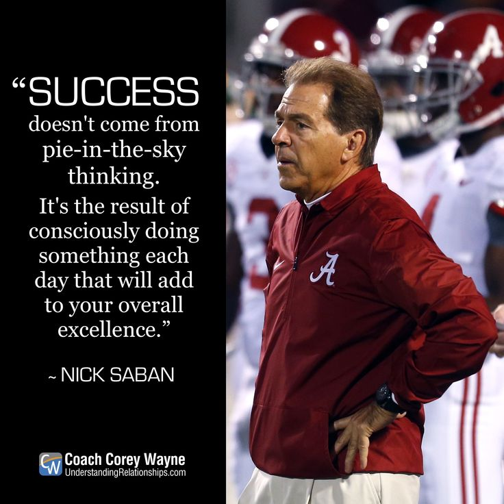 Nick Saban Quotes About Leadership