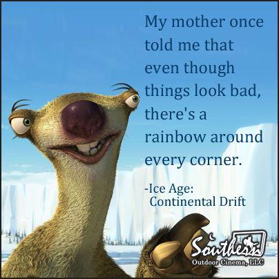 Movie Quote Ice Age...