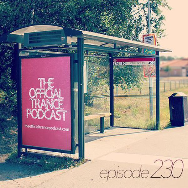 """Check out """"The Official Trance Podcast - Episode 230"""" by Jose Solis on Mixcloud"""