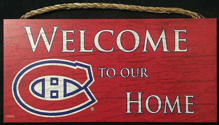 Montreal Canadiens Habs Hockey Welcome To Our Home Sign.