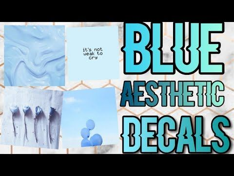 Roblox Bloxburg - Blue Aesthetic Decal Id's - YouTube