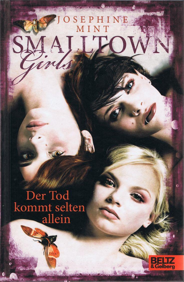 Josephine Mint - Smalltown Girls - Der Tod kommt selten allein (Band 01)