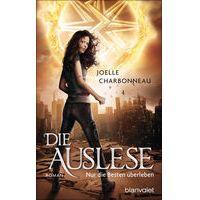 """""""Die Auslese - Nur die Besten überleben"""" von Joelle Charbonneau"""