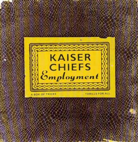 Employment by Kaiser Chiefs, released in 2005