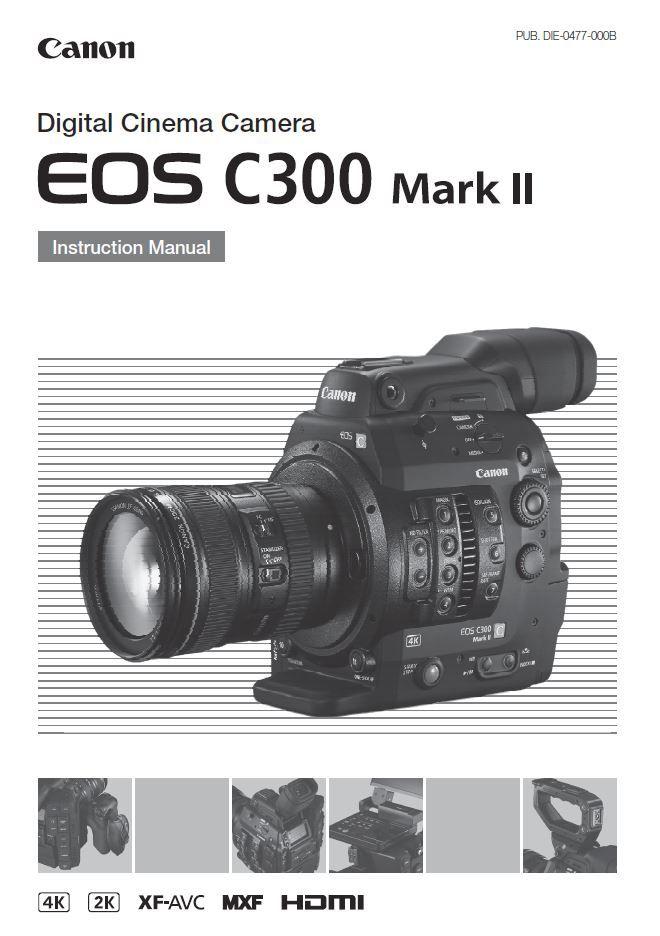 Canon c300 инструкция