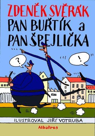 Zdeněk Svěrák: Pan Buřtík a pan Špejlička
