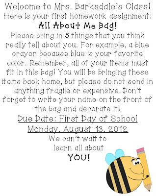 I use to do this..but I would not send it to kids before school started...instead I would present my bag to them and then send bag home for first day of school homework assignment