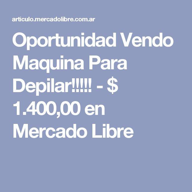 Oportunidad Vendo Maquina Para Depilar!!!!! - $ 1.400,00 en Mercado Libre