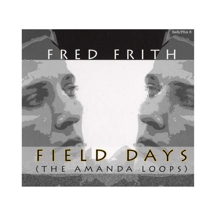 Fred frith - Field days (CD)
