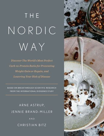 The Nordic Way by Arne Astrup, Jennie Brand-Miller and Christian Bitz | PenguinRandomHouse.com  Amazing book I had to share from Penguin Random House