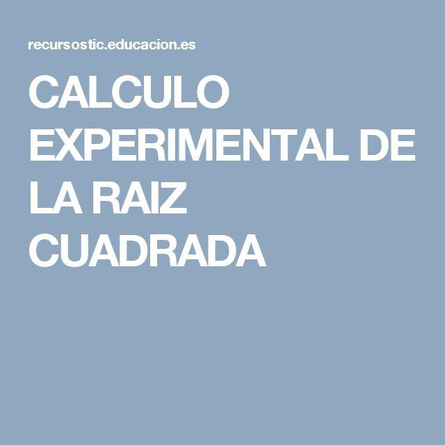 CALCULO EXPERIMENTAL DE LA RAIZ CUADRADA