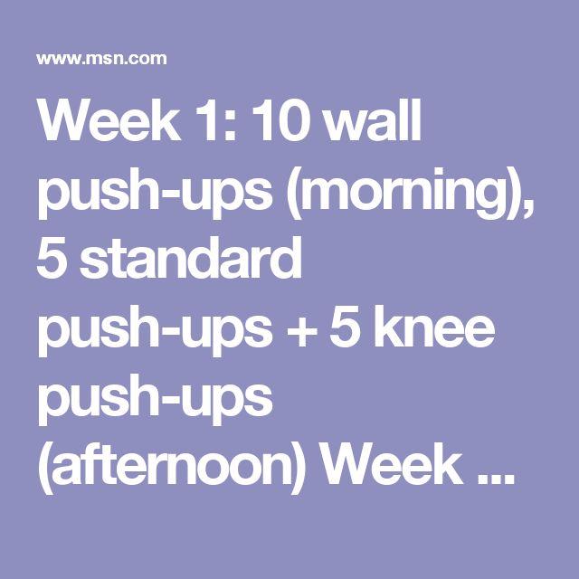Week 1: 10 wall push-ups (morning), 5 standard push-ups + 5 knee push-ups (afternoon)  Week 2: 15 wall push-ups (morning), 10 standard push-ups (afternoon)  Week 3: 15 knee push-ups (morning), 10 standard push-ups + 10 wall push-ups (afternoon)  Week 4: 20 wall or knee push-ups (morning), 15-20 standard push-ups (afternoon)
