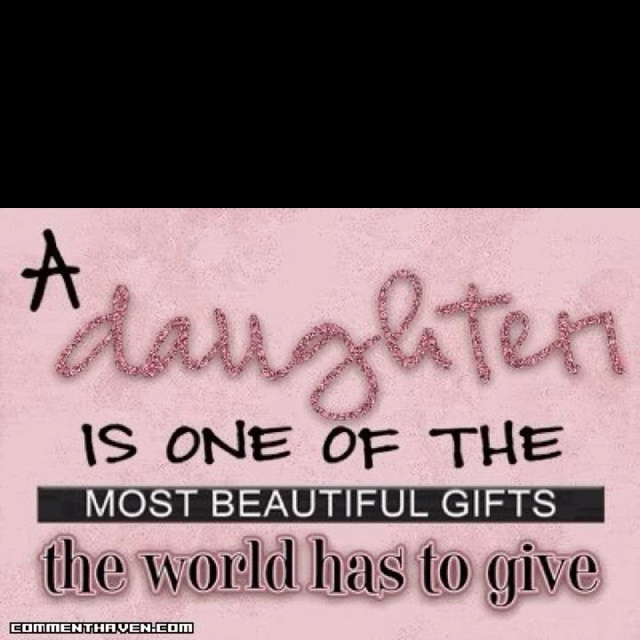 Love my daughter!Little Girls, Gift, Inspiration, Daughters Quotes, My Daughters, Sweets Girls, True, Baby Girls, Families