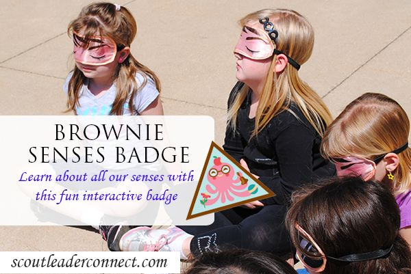 Brownie Senses Badge whole badge earn it and have fun learning about all our senses!