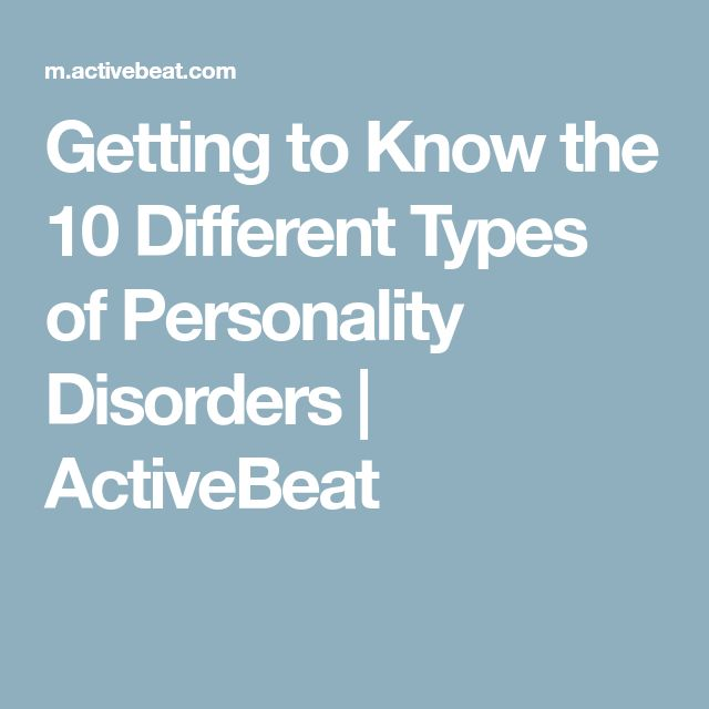 Getting to Know the 10 Different Types of Personality Disorders   ActiveBeat