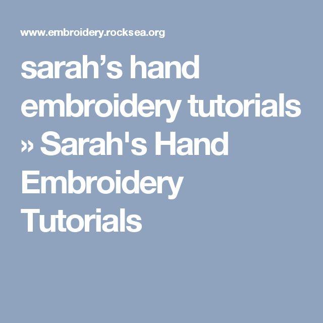 sarah's hand embroidery tutorials » Sarah's Hand Embroidery Tutorials