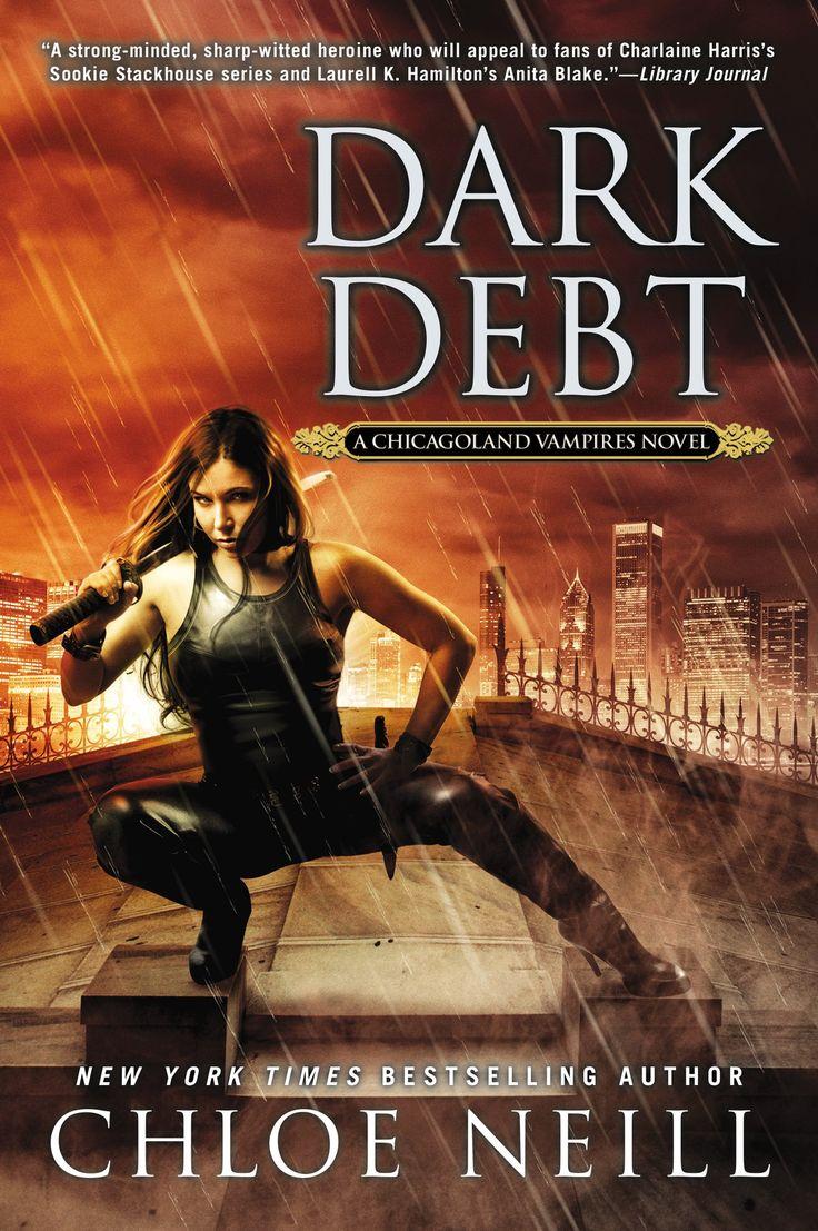 Dark Debt (chicagoland Vampires #11) Chloe Neill  March 3, 2015