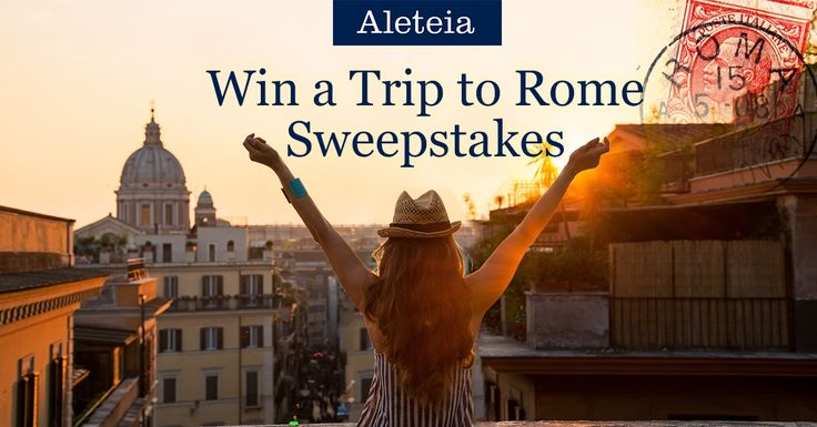 Help me win a trip to Rome from Aleteia. Enter the Sweepstakes through this link and you'll also be entered for a chance to win a trip to Rome.