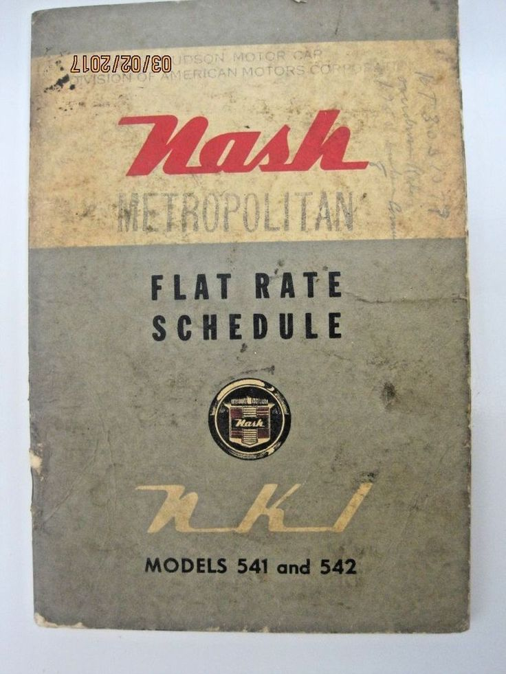 NASH Metropolitan Flat Rate Schedule, Dealer Original  RARE 1954 model 541 542