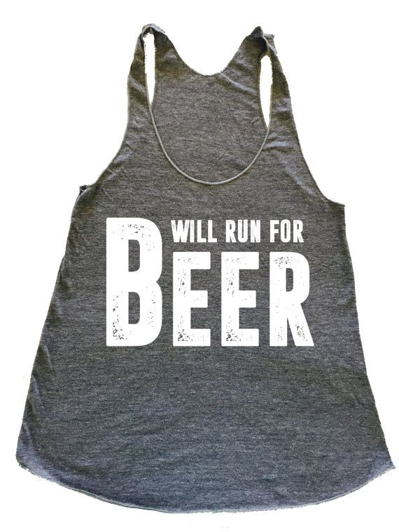Will Run For Beer Eco Tank. Running Tank. 5k. St. Patricks Day. Beer Shirt. Running Shirt. Funny Tank. Workout Tank. I Run Beer Shirt