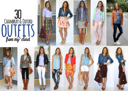 From My Closet: 30 Chambray and Oxford Outfit Ideas. @Quinn Reynolds Quinnie we need to get you your own Chambray shirt! :)