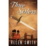 Three Sisters (Emily Castles Mysteries) (Kindle Edition)By Helen Smith