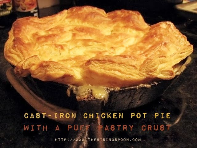 Cast-Iron Chicken Pot Pie with a Puff Pastry Crust -- perfect for using up leftover roasted meat like turkey!