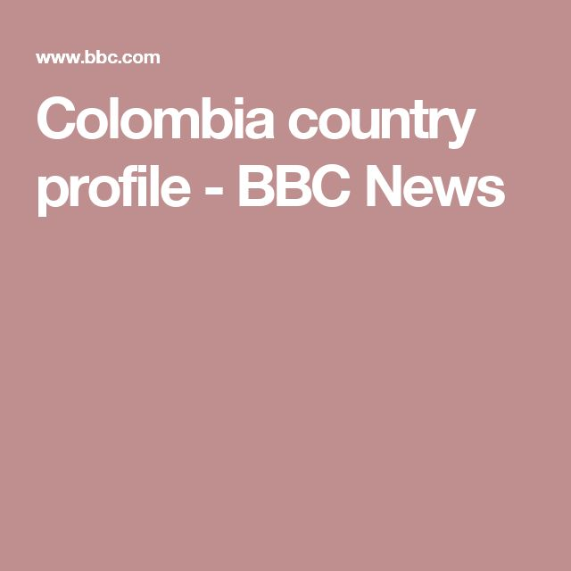 Colombia country profile - BBC News