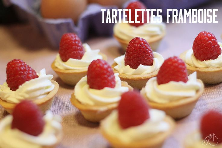 recette tartelettes à la framboise, chantilly mascarpone