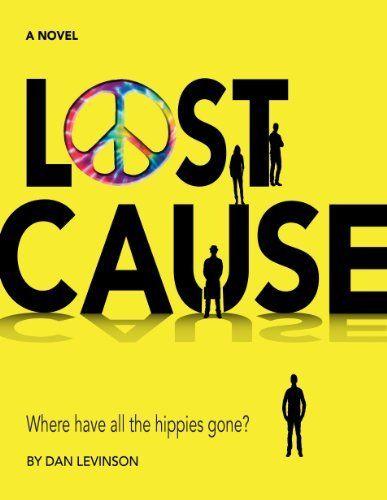 Lost Cause by Dan Levinson. $3.66. Author: Dan Levinson. 835 pages