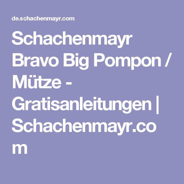 Schachenmayr Bravo Big Pompon / Mütze - Gratisanleitungen   Schachenmayr.com