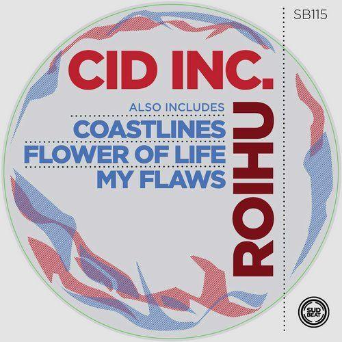Cid Inc. – Roihu [SB115]  Roihu from Sudbeat Music on Beatport