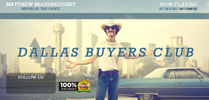 Official Site   Dallas Buyers Club   Movie Overview