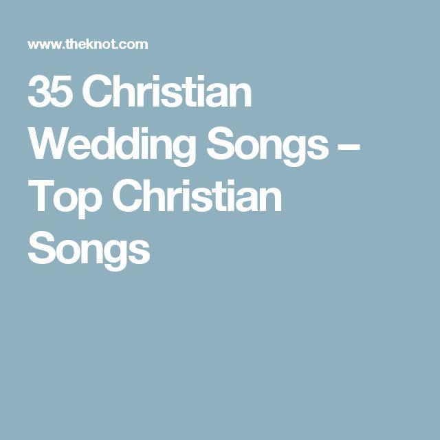 35 Christian Wedding Songs – Top Christian Songs