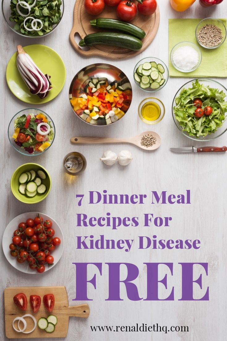 Get A Free 7 Day Meal Plan For Your Renal Diet In 2020