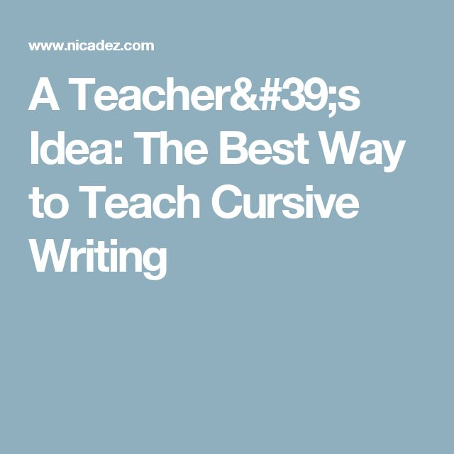 25 Best Ideas About Teaching Cursive Writing On Pinterest