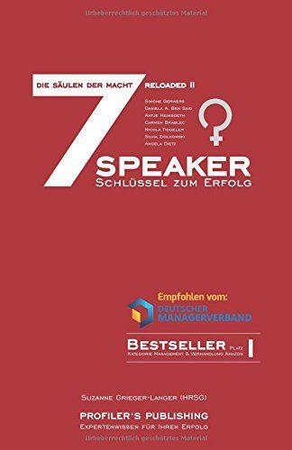 Antje Heimsoeth 7 Speaker - Die Macht erwacht ein zweites Mal.  Wieder laden 7 Persönlichkeiten die 7 Säulen der Macht neu auf. Hier sind es ausschließlich Frauen, die die weibliche Sicht auf die Macht zeigen und beweisen, dass sie den Männern nicht nur das Wasser der Weisheit reichen können, sondern diese direkt herausfordern. Dem Buch folgt ein Hörbuch und eine Staffel an Experten-Interviews.
