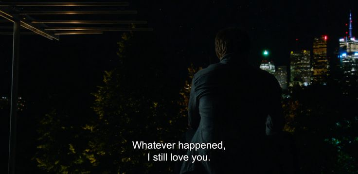 """― What If (2013) """"Whatever happened, I still love you."""""""