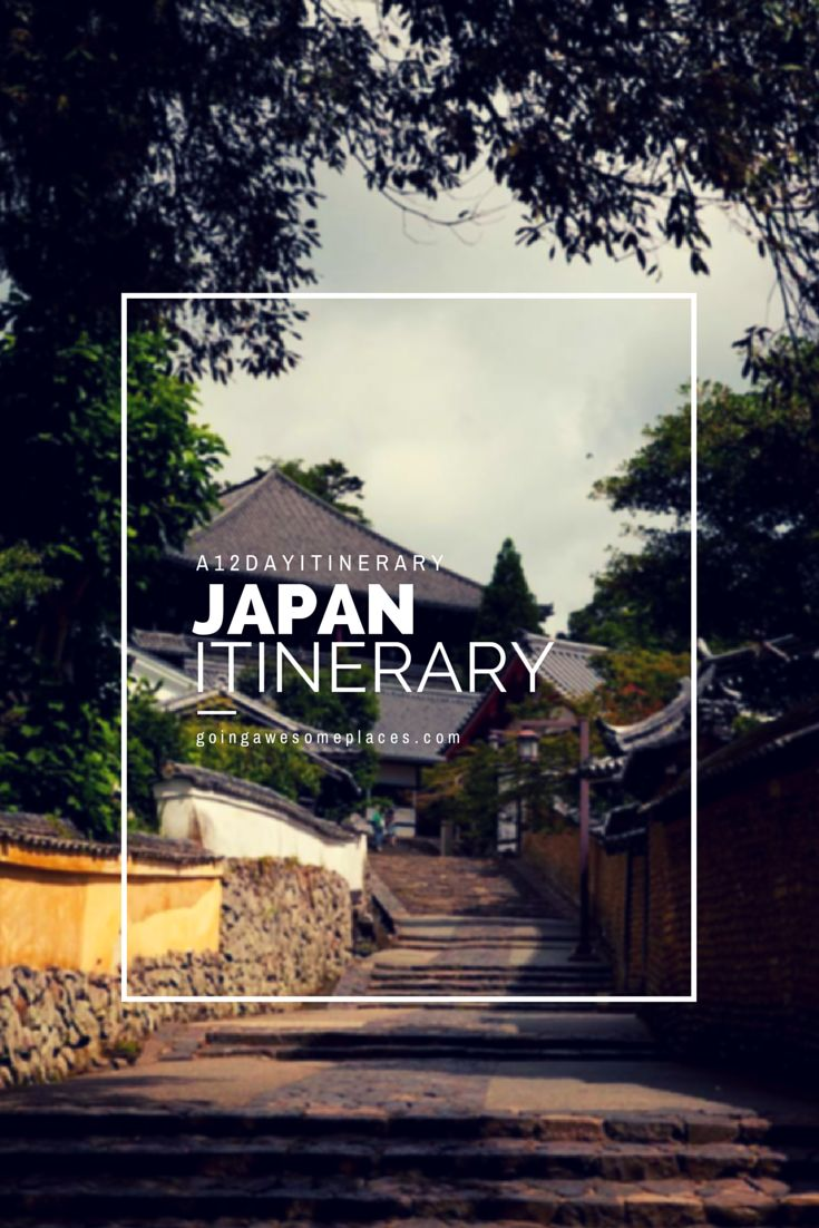 The perfect 12 day itinerary of Japan the real japan, real japan, japan, japanese, guide, tips, resource, tips, tricks, information, guide, community, adventure, explore, trip, tour, vacation, holiday, planning, travel, tourist, tourism, backpack, hiking, manga, anime