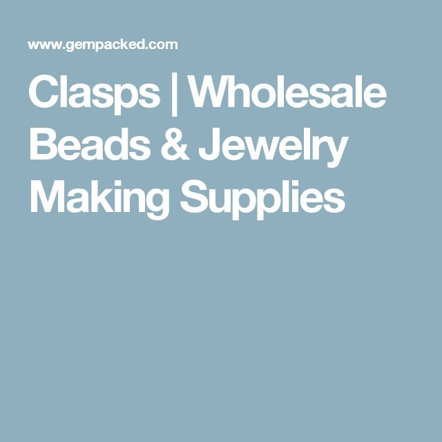 Clasps | Wholesale Beads & Jewelry Making Supplies